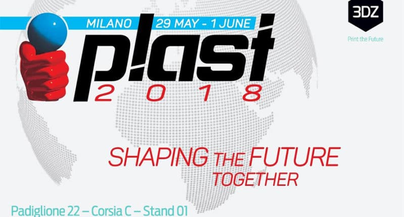 3DZ in Milan for PLAST 2018