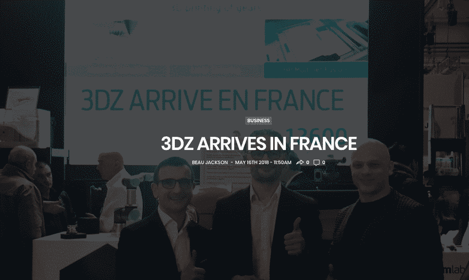 3D Printing Industry quotes 3DZ in France